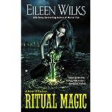 Ritual Magic (World of the Lupi Book 10)
