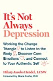 It's Not Always Depression: Working the Change