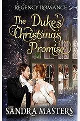 The Duke's Christmas Promise: Regency Romance Kindle Edition