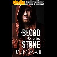 Blood Beneath Stone (The Stone Series Book 2)