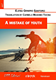 A mistake of youth