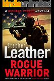 Rogue Warrior: A Thrilling Richard Yokely Novella