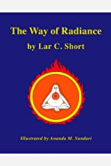 The Way of Radiance Kindle Edition