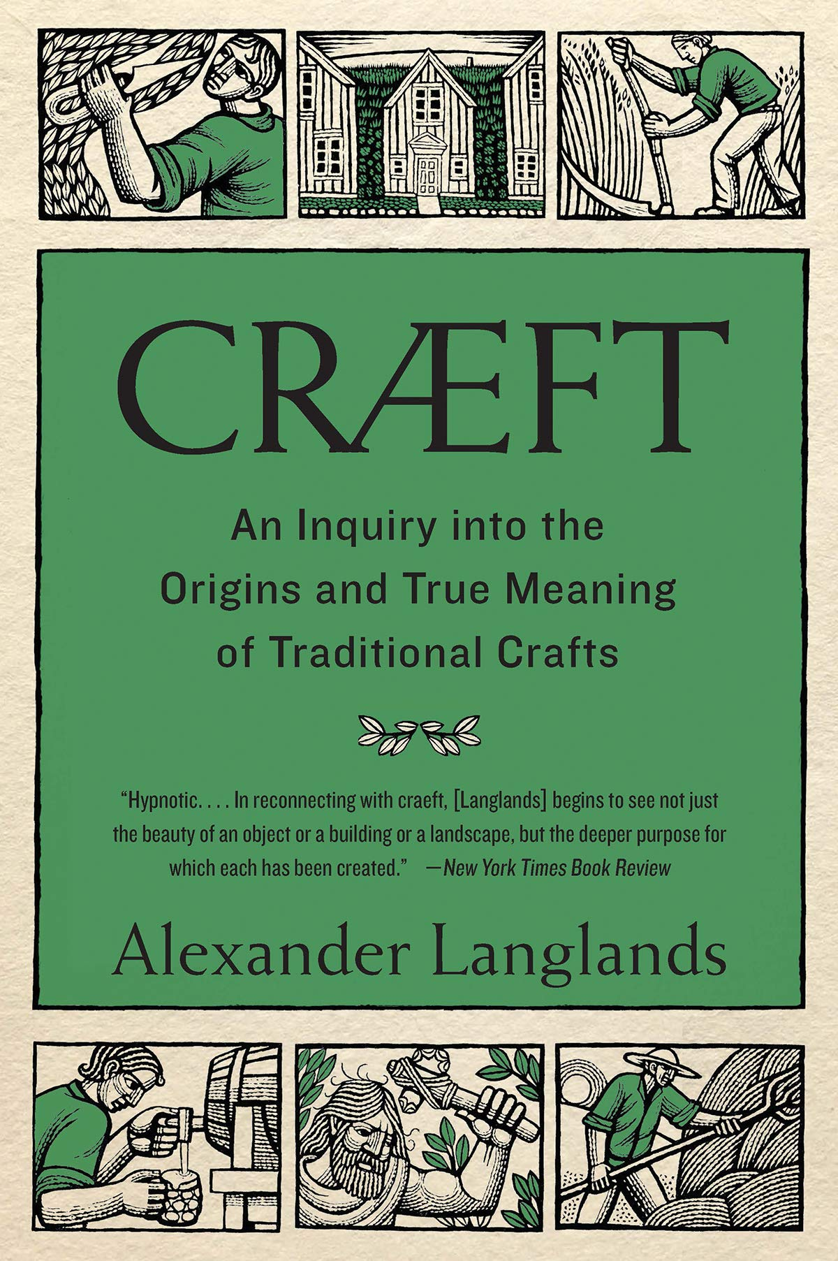 Consumer Crafts Review >> Craeft An Inquiry Into The Origins And True Meaning Of