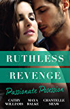 Ruthless Revenge: Passionate Possession/A Virgin For Vasquez/Signed Over To Santino/Mistress Of His Revenge (Bought by the Brazilian)