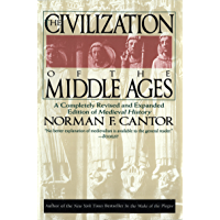 Civilization of the Middle Ages: Completely Revised and Expanded Edition, A (English Edition)