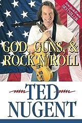 God, Guns & Rock'N'Roll Paperback