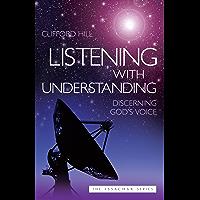 Listening with Understanding (English Edition)