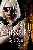 Crossfire (Crossfire Duology #1)