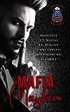 Mafia Mayhem: Mayhem Reigns,Darkness Lurks,But Love Saves Them!