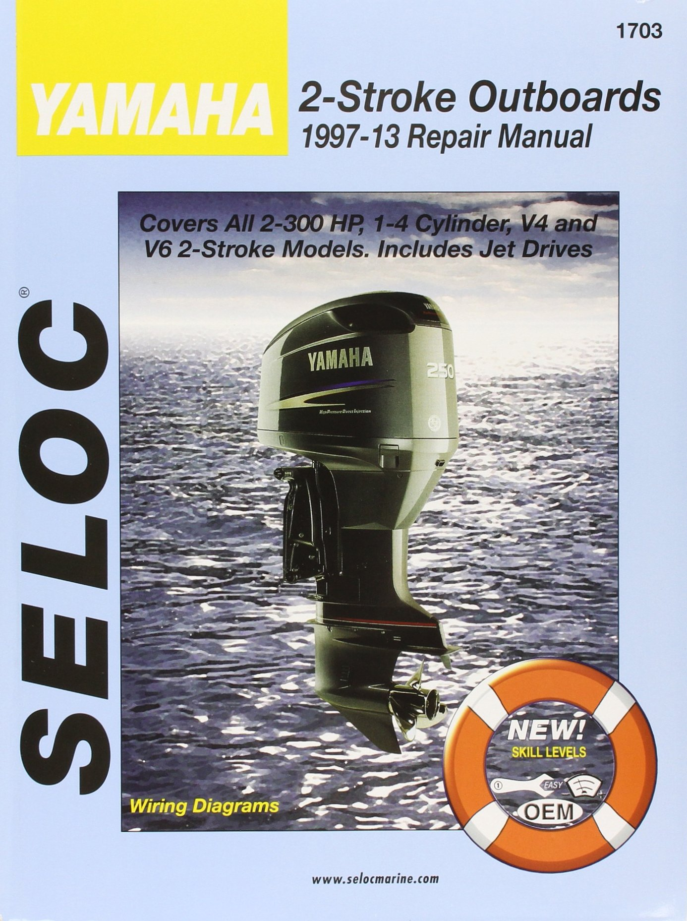 Yamaha Outboards 1997 - 2014 2 Stroke by Seloc Marine