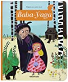 Minicontes classiques : Baba-Yaga - Dès 3 ans