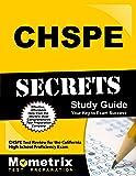 CHSPE Secrets Study Guide: CHSPE Test Review for the California High School Proficiency Exam