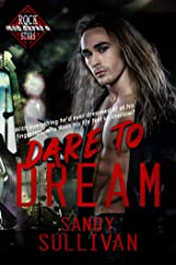 Dare to Dream (Iron Rogue Book 2) Kindle Edition