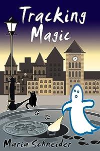 Tracking Magic (Max Killian Investigations Book 1)