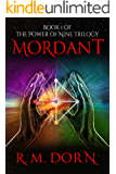 Mordant: The Power of Nine