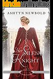 Her Silent Knight: A Christmas Regency Romance