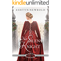 Her Silent Knight: A Christmas Regency Romance (Belles of Christmas: Frost Fair Book 1) book cover