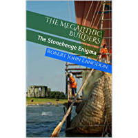 The Megalithic Builders: The Stonehenge Enigma (English Edition)