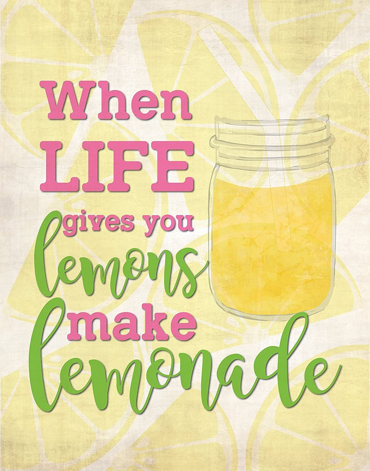 When Life Gives You Lemons, 05x07 Inch Print, Kitchen Wall Art, Motivation Wall Decor, Inspirational Quote Wall Art, Lemon Into Lemonade Print, Lemon Quote, Lemonade Nursery Decor