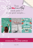 How to Say I Love You Out Loud, Velvet, and Love Fortunes and Other Disasters Chapter Sampler: Swoon Reads Spring 2015 (English Edition)