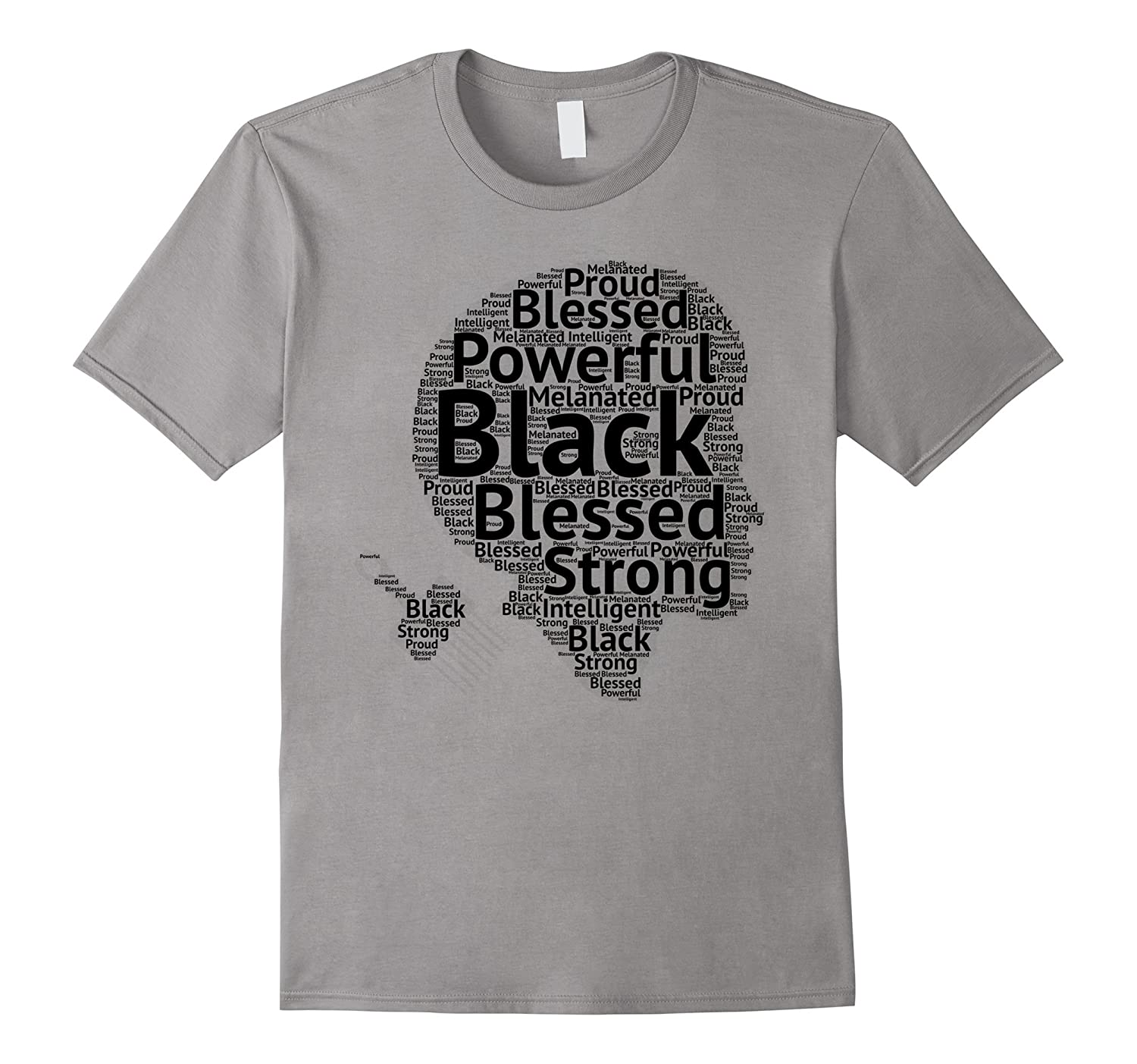 Black Powerful Blessed Strong Melanin Gift T-Shirt-TH