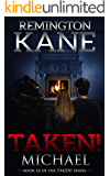Taken! - Michael (A Taken! Novel Book 16)