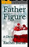 Father Figure: A Christmas Story