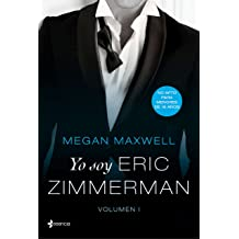 Yo soy Eric Zimmerman, vol. I (Volumen independiente) (Spanish Edition) Nov 07, 2017