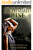 Nightmares Rise (Dark Shores Trilogy Book 1)