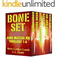 Bone Set Half-Dozen: Six Gritty, Action-Packed, Medical Thrillers