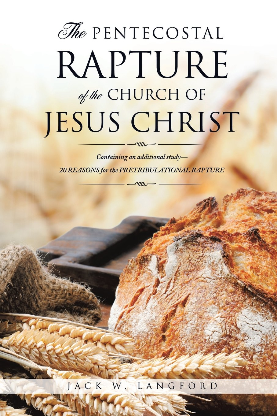 Read Online The Pentecostal Rapture of the Church of Jesus Christ pdf epub