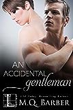An Accidental Gentleman (Gentleman Series Book 2)