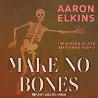 Make No Bones: The Gideon Oliver Mysteries, Book 7