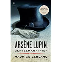 Arsene Lupin, Gentleman-Thief: Inspiration for the Major Streaming Series