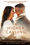 A Higher Calling: Pursuing Love, Faith, and Mount