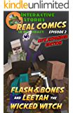 Amazing Minecraft Comics: Flash and Bones and Leetah the Wicked Witch: The Greatest Minecraft Comics for Kids (Real Comics In Minecraft - Flash And Bones Book 2)