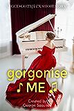 Gorgonise Me (God Complex Universe)