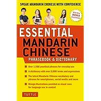 Essential Mandarin Chinese Phrasebook & Dictionary: Speak Chinese with Confidence! (Mandarin Chinese Phrasebook…