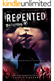 Repented: Battlescars IV