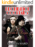 Prohibition Cocktails: 21 Secrets & Recipes (Somewhere Series)