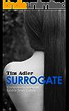 Surrogate - A Psychological Thriller
