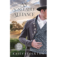 An Agreeable Alliance: A Regency Romance (Sons of Somerset Book 4)