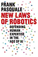 New Laws of Robotics: Defending Human Expertise in the Age of AI (English Edition) eBook Kindle