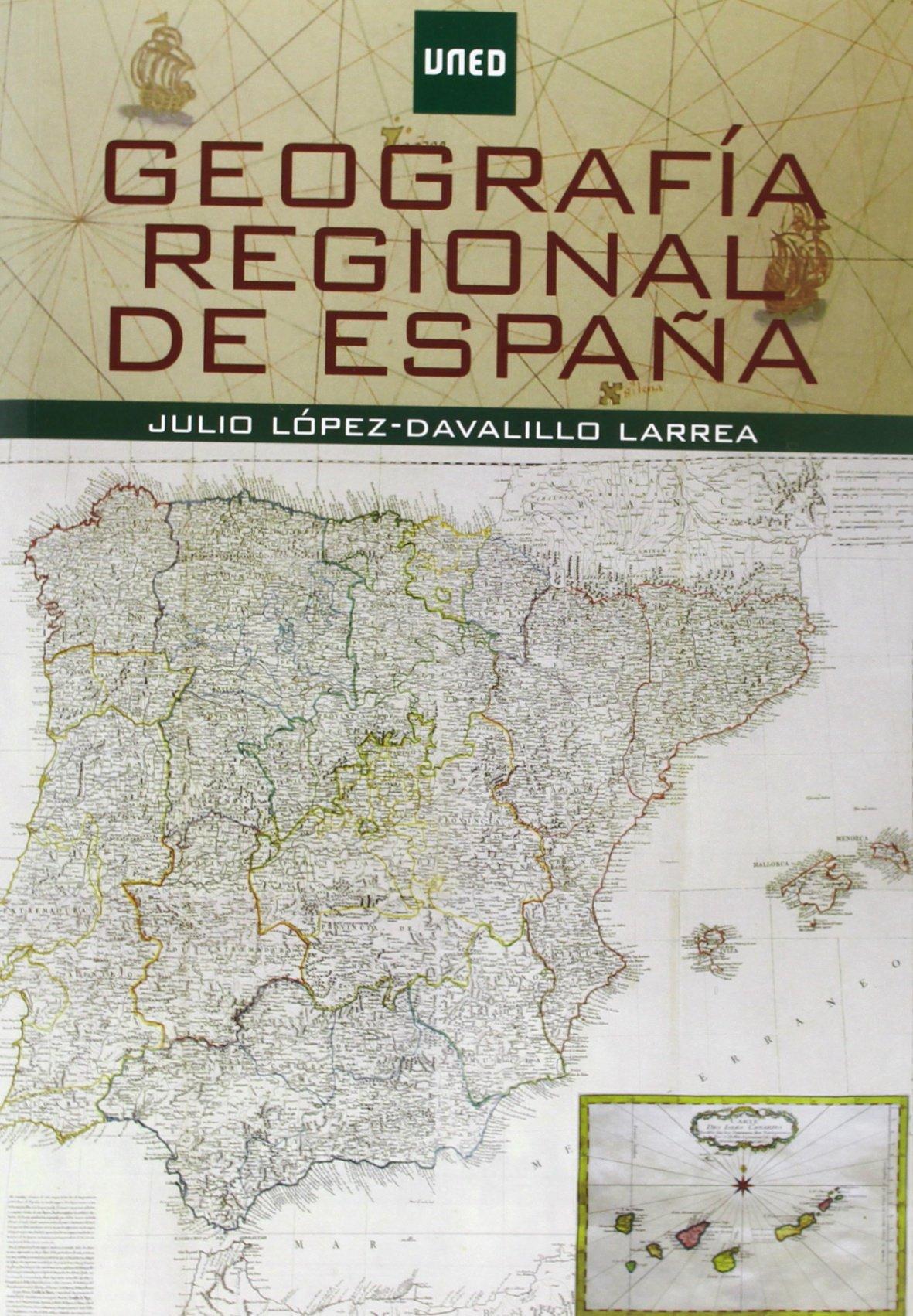 Geografía Regional De España GRADO de Julio LÓPEZ-DAVALILLO LARREA ...