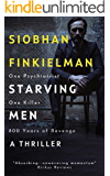 Starving Men: An Irish psychiatrist, a professional killer, and a twisted revenge for history.