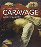 Caravage : L'oeuvre complet