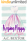 Keeping Happy Ever After (A Silvervale Second Chance Romance Book 2)