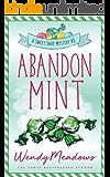 Abandon Mint (Sweet Shop Mystery Book 8)