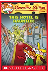 Geronimo Stilton #50: This Hotel Is Haunted! Kindle Edition